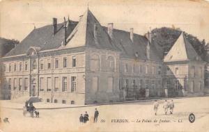 France Verdun Le Palais de Justice Palace Promenade Palast