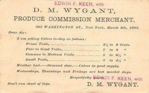 New York City~Keen & Wygant Produce Merchant~To Wilson of Fairfield NY 1895 Pstl