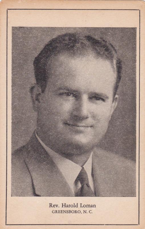 GREENSBORO , North Carolina, 30-40s ; Rev. Harold Loman