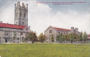 Illinois Chicago Mitchell Tower Reynolds Club And Bartlett Gymnasium Universi...