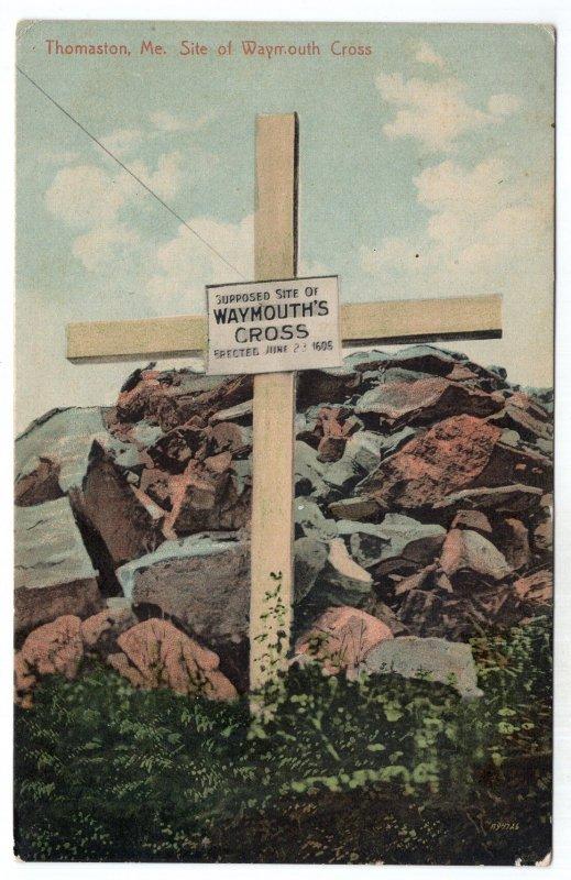 Thomaston, Me, Site of Waymouth Cross