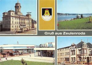 Germany Gruss aus Zeulenroda Rathaus Strandbad Neubaugebiet Roetlein Kaufhalle