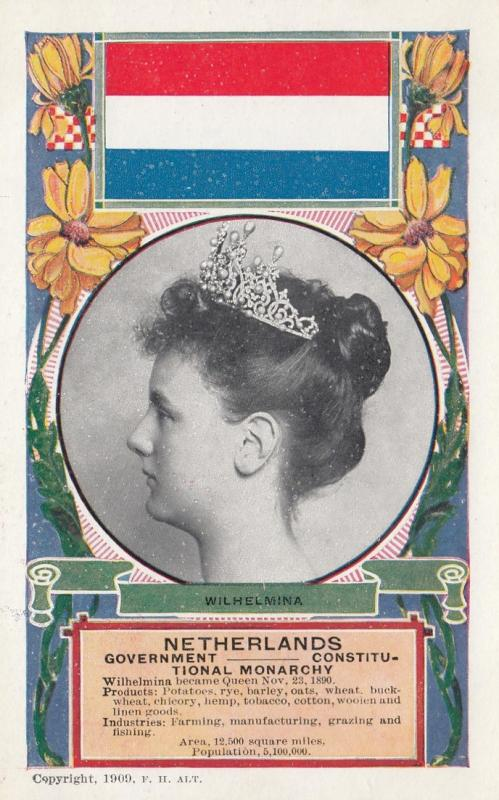 Queen of Netherlands & Flag , 1909 ; Wilhelmina