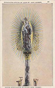 Statue Miraculeuse De Sainte Anne, Quebec, Canada, 1910-1920s