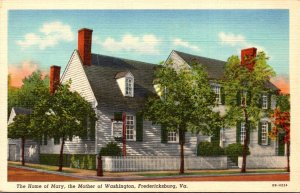 Virginia Fredericksburg Home Of Mary Mother Of Washington Curteich