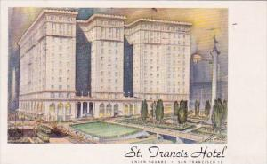 California One Of The Worlds Great Hotel Hotel Saint Francis 1948