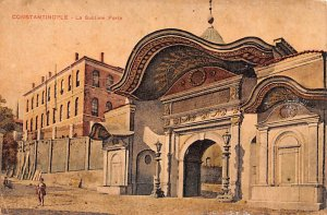 La Sublime Porte Constantinople Turkey Unused