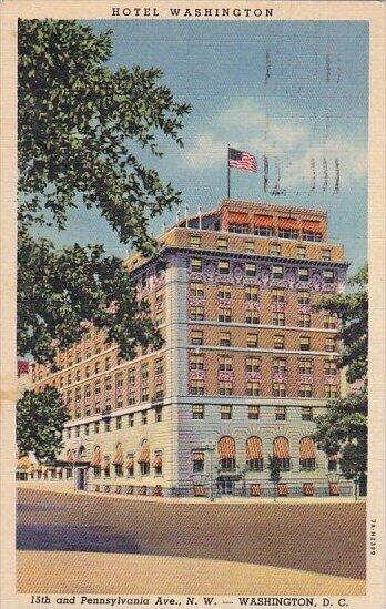 Hotel Washington 15th And Pennsylvania Avenue North West Washington DC 1950