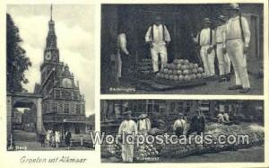 Groeten uit Alkmaar Netherlands, Nederland De Waag Groeten uit Alkmaar De Waag