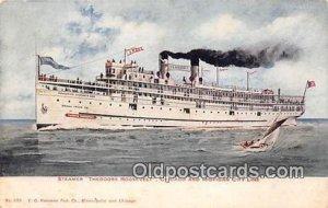 Steamer Theodore Roosevelt Chicago & Michigan City Line Ship Unused