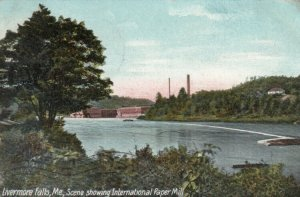 LIVERMORE FALLS , Maine , 1912 ; International Paper Mill