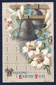 Welcome Easter Tide Bells & Flowers Used c1913