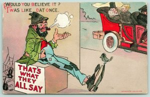 Dwig~WHAT THEY ALL SAY~Hobo Bum Spies Rich Man in Auto~I Was Like Dat Once~1909