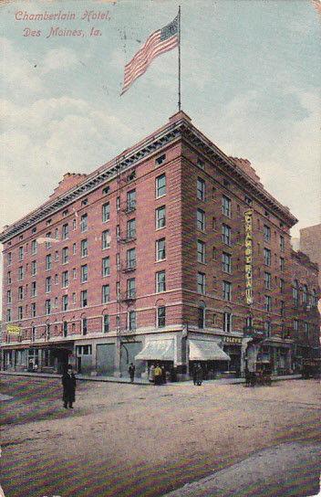 DES MOINES ,  Iowa, 1900-10s ; Chamberlain Hotel