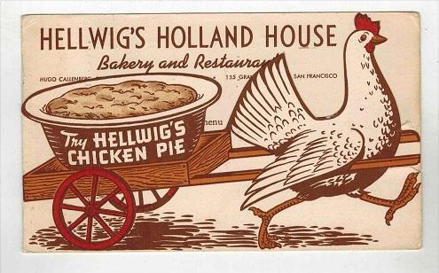 9469  CA San Francisco  Hellwig's Holland House Chicken Pie Fold-out