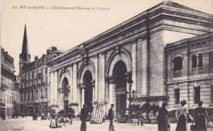 L'Etablissement Thermal Et Porteurs, Aix Les Bains (Savoie), France, 1900-1910s
