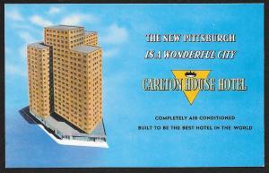 Carlton House Hotel 'Air Conditioned' Pittsburg Pennsylvania Unused c1950s