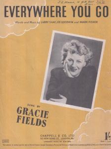 Everywhere You Go Gracie Fields 1940s Sheet Music