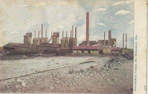 BIRMINGHAM , Alabama , 1901-07 ; Sloss-Sheffield Furnance