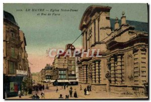 Old Postcard Le Havre church Notre Dame and Paris street
