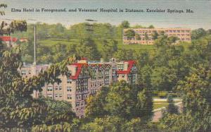 Missouri Excelsior Springs Elms Hotel In Foreground And Veterans HosPitol In ...
