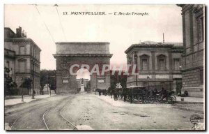 Old Postcard Montpellier The triumphal arch