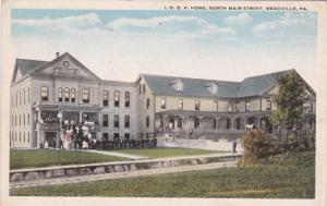 MEADVILLE, Pennsylvania; I. O. O. F Home, North Main Street, 10-20s