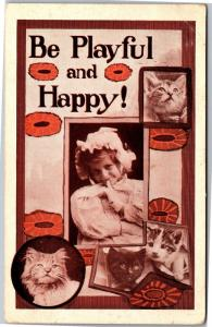 Be Playful and Happy Girl Cats Kittens Vintage Postcard K20