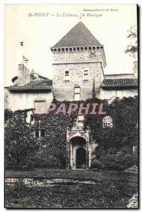 Saint Point - The Castle - The portico - Old Postcard