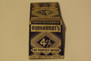 Burkhardt's 4% the Perfect Mixer Advertising 20 Strike Matchbook Cover