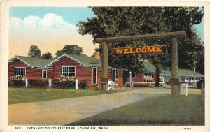G33/ Longview Washington Postcard c1920s Entrance to Tourist Park Welcome
