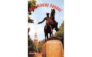 Paul Revere Square Boston, Massachusetts Postcard
