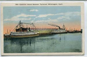 Catalina Island Steamer Terminal Wilmington California 1929 postcard