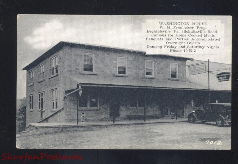 BECHTELSVILLE PENNSYLVANIA WASHINGTON HOUSE HOTEL VINTAGE POSTCARD PA.
