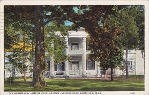 Tennessee Nashville The Hermitage Home Of Pres Andrew Jackson 1933