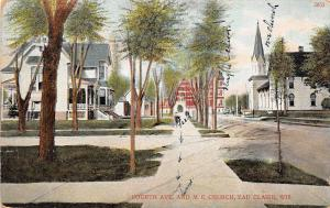 Wisconsin Wi Postcard 1911 EAU CLAIRE Fourth Ave ME CHURCH Home