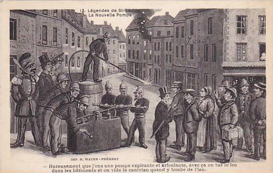 Firemen , Legendes de ST-SAULGE , La Nouvelle Pompe , France , 00-10s