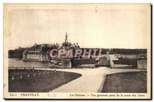 Old Postcard Chantilly Chateau General view from the road Lions