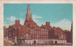 Rhode Island Providence Providence County Court House 1945