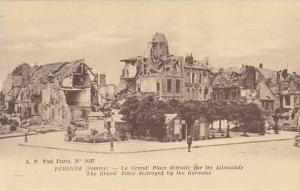 France Peronne La Grand Place detruite par les Allemands