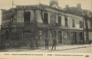 CPA Militaire - CREIL - Maisons bombardées par les Allemands (92033)