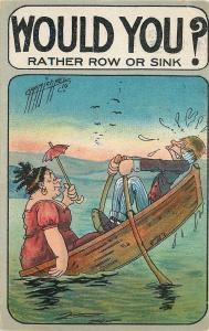 Carmichael~Would You? Rather Row or Sink?~Fat Lady Tilts Her Half of Boat~1910