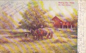 Making Hay While The Sun Shine 1908