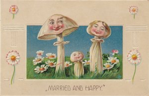 MUSHROOMS ; Married & Happy , 1909