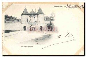 Old Postcard Besancon La Porte Rivotte