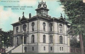 DAYTON , Washington, 1908 ; Court House