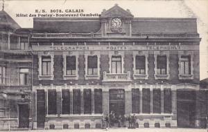 CALAIS , France , 00-10s ; Hotel des Postes