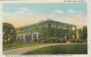 MUSKOGEE , Oklahoma , 30-40s ; Old Indian Agency Building