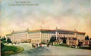 CA - San Francisco. Panama-Pacific Int'l Exposition, 1915. The Inside Inn