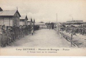 MONTOIR-De-BRETAGNE , France , 1910s ; Camp GUTHRIE ; Troop Inspection